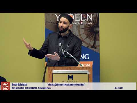 Islam, A Coherent Social Justice Tradition | Omar Suleiman | 16th MAS-ICNA Convention
