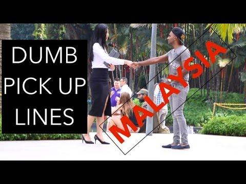 Dumb Pick Up Lines - Malaysia Edition - YouTube