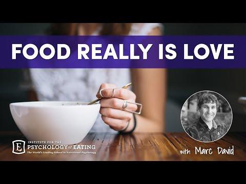 Food Really is Love - Marc David