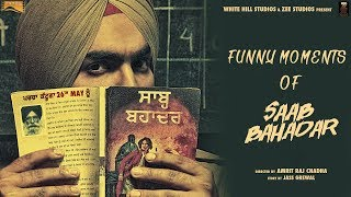Funny Moments  of Saab Bahadar | Ammy Virk | White Hill Music