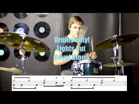 Drums Only! - Lights Out by Royal Blood