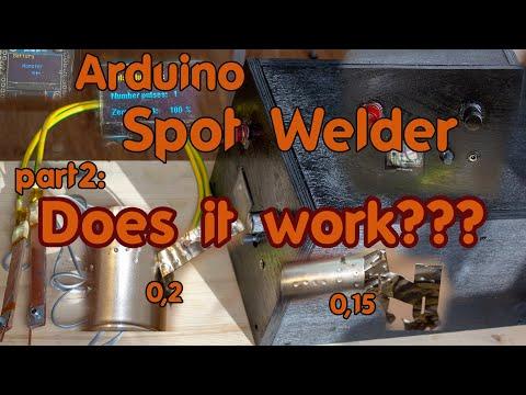 Arduino Spot Welder. Part2: Does It Work???