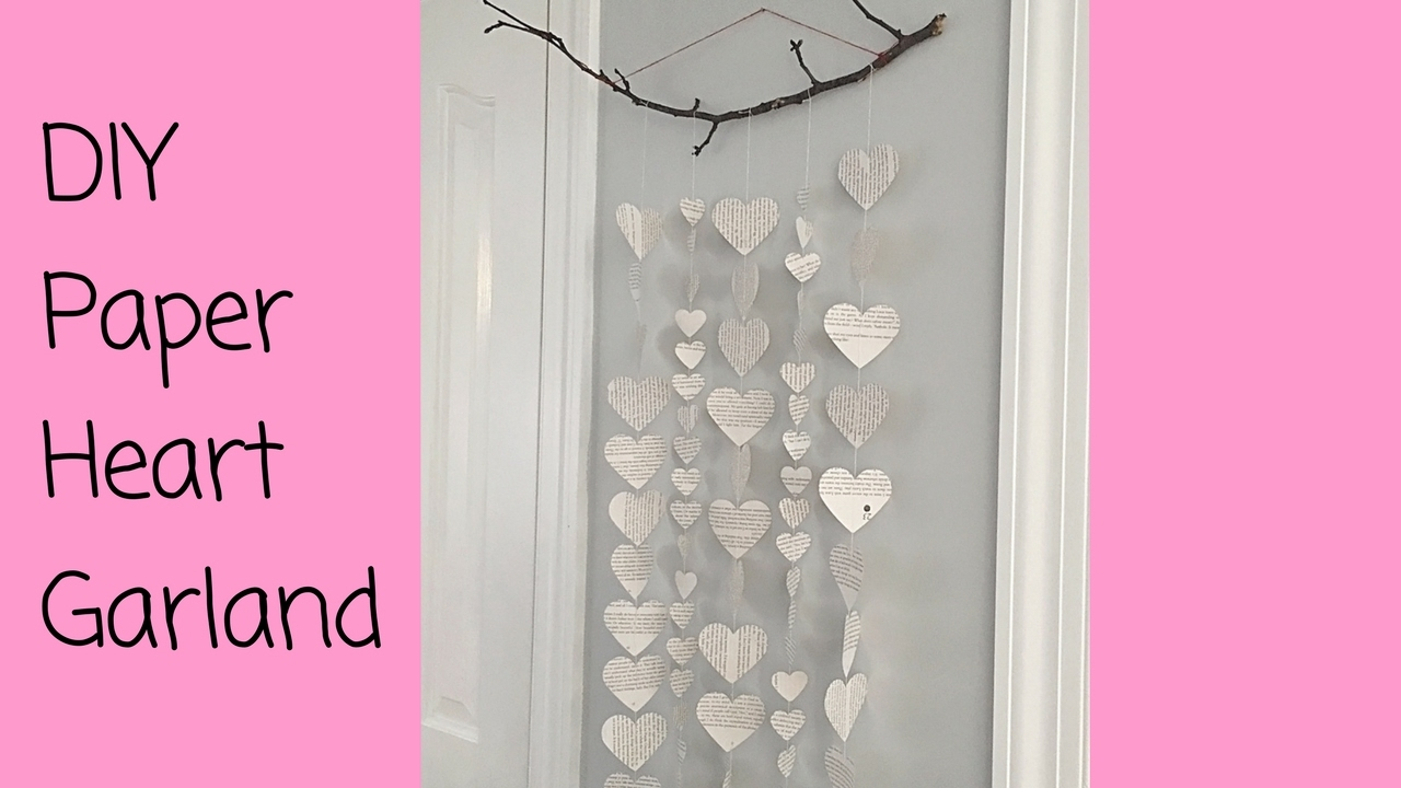 How To Make A Diy Paper Heart Wall Hanging Garland Sew Or