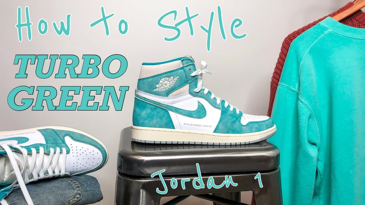 How To Style Air Jordan 1 Turbo Green Og High 3 Outfits On
