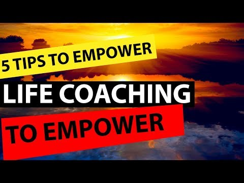 Life Coaching Videos to Help and Empower – 5 Tips for a Happier Life