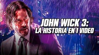 John Wick 3 Parabellum: La Historia en 1 Video