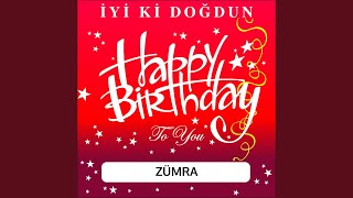 Doğum Günü Şarkıları - İyi Ki Doğdun Zümra