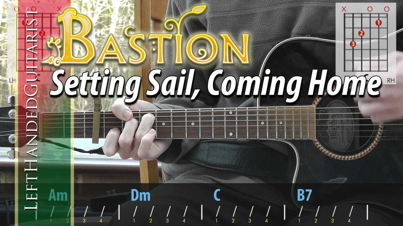 Bastion Setting Sail Coming Home Simple Guitar Lesson Youtube