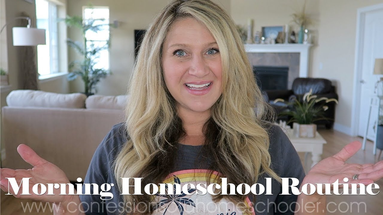 Our Morning Homeschool Routine - Confessions of a Homeschooler