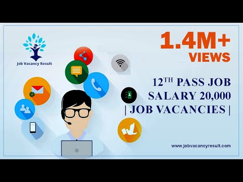 12th Pass Job 20,000 Salary| Job Vacancies |