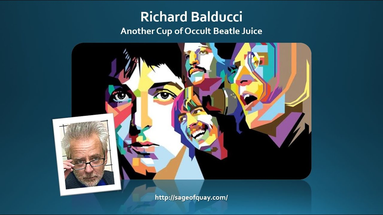 Sage of Quay™ - Richard Balducci - Another Cup of Occult Beatle Juice (Nov 2020)