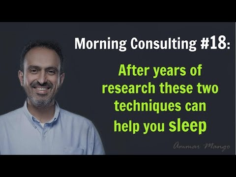 Morning Consulting #18: After years of research these two techniques can help you sleep