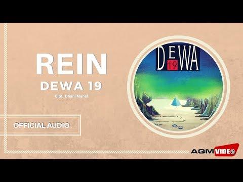 Dewa 19 - Rein | Official Audio