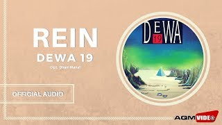 [3.83 MB] Dewa 19 - Rein | Official Audio