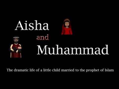 Origins of islam - Aisha and Mohammed