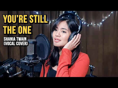 you're-still-the-one---shania-twain-(vocal-cover)