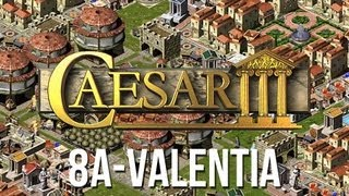 Caesar 3 - Mission 8a Valentia Peaceful Playthrough [HD]