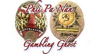 Phii Pa Nan Gambling Ghost Amulet - Ajarn Nu Burapa