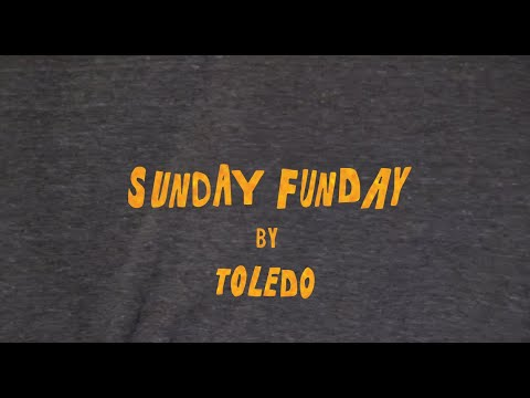 TOLEDO - Sunday Funday (Official Music Video)