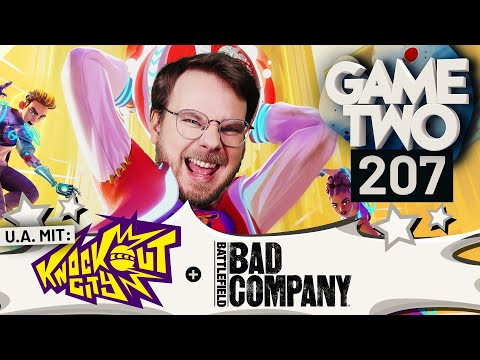Knockout City, Battlefield: Bad Company, Neo: The World Ends With You | Game Two #207