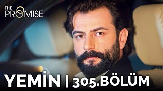 Yemin 305. Bölüm | The Promise Season 3 Episode 305