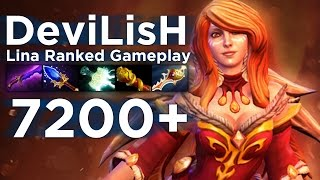 DeviLisH Lina 7200+ Ranked Gameplay