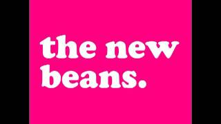 Watch New Beans Everybody Knows The Way It Is video