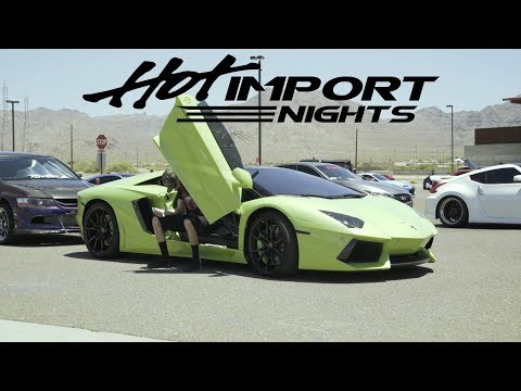 Hot Import Nights Arizona 2018 | IWill Media