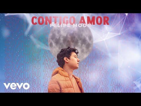 Felipe Moon - Contigo Amor (Audio)