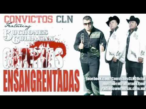 Cazerias Ensangrentadas - Convictos CLN FT.Los Buchones De Culiacan