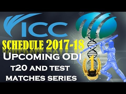 icc cricket schedule 2017-18 | Upcoming cricket match tour and series in 2018|cricket schedule 2018