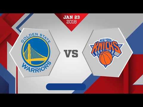 New York Knicks vs Golden State Warriors: January 23, 2018