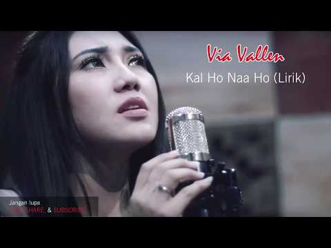 Via Vallen - Kal Ho Naa Ho