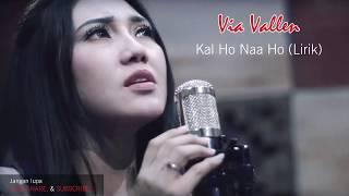 Download Via Vallen - Kal Ho Naa Ho (Lirik)