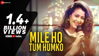 Mile Ho Tum Reprise Version Neha Kakkar Tony Kakkar Fever