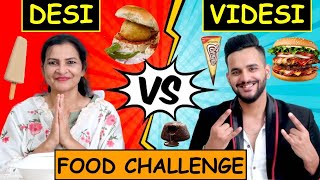 DESI vs VIDESI FOOD Challenge !! *BURGER vs VADA PAV*