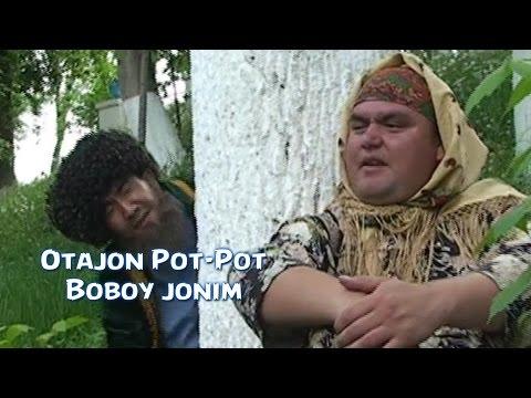 Otajon Pot-Pot - Boboy jonim | Отажон Пот-Пот - Бобой жоним