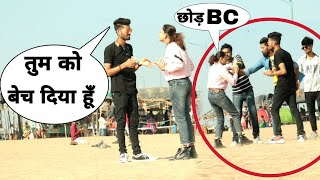 Selling girlfriend prank {gone crying}bharti prank