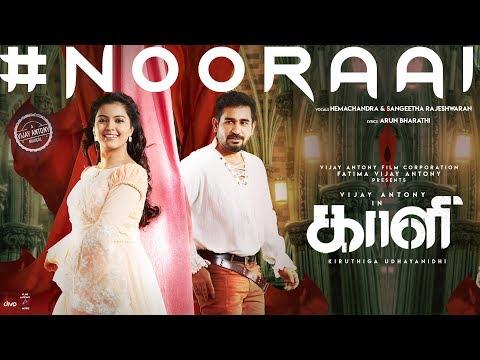 Nooraai - Official Lyric Video | Kaali | Vijay Antony | Kiruthiga Udhayanidhi