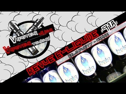 Revue E-Liquide #91a - HALO PURITY (USA)