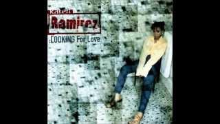 Karen Ramirez   Looking For Love Don Carlos Love & Devotion Mix