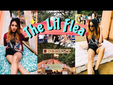 WEEKEND AT THE LIL FLEA MUMBAI 2019   FOOD, MUSIC, POP-UPS AND MORE..