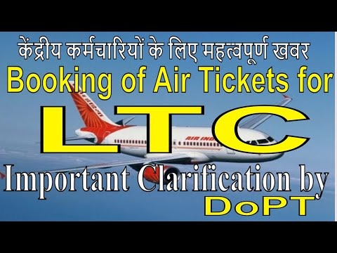 Procedure For Booking Of Air-tickets On LTC_Clarification– DoPT Order Air Travel For LTC