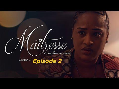 Maitresse d'un homme marié - Saison 2 - Episode 2 - VOSTFR