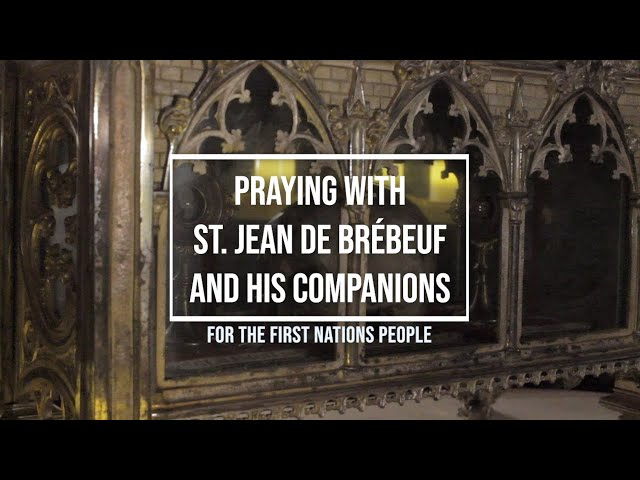 Praying with St. Jean de Brébeuf and his companions for First Nations People