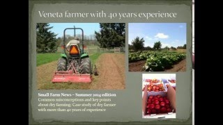 Growing Vegetables and Fruit without Irrigation in Northern California and the Mari