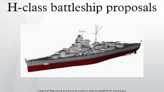 H-class battleship proposals
