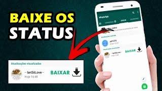 ⇢Como baixar os STATUS dos amigos do Whatsapp   2020