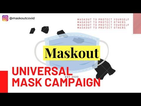 MASKOUT - A Universal Mask Campaign