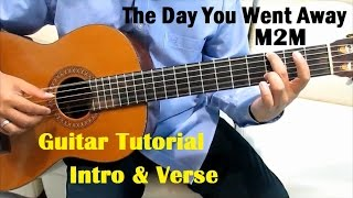 M2M The Day You Went Away Guitar Tutorial ( Intro & Verse ) - Guitar Lessons for Beginners